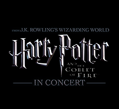 Harry Potter and the Goblet of Fire™–In Concert