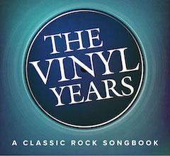 The Vinyl Years: A Classic Rock Songbook